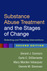 Substance Abuse Treatment and the Stages of Change, Second Edition: Selecting and Planning Interventions Cover Image