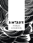 Notary Public Logbook: A Notary Book To Log Notorial Record Acts By A Public Notary Large 8.5 x 11 Inches Notary Journal Modern Design Cover Image
