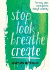 Stop Look Breathe Create Cover Image