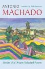 Border of a Dream: Selected Poems of Antonio Machado Cover Image