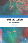 Trade and Culture: The Ongoing Debate Cover Image