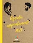 Agenda Appuntamenti 2021: L'agenda Extra Large Settimanale per tutte le tue Esigenze. Adatta per Parrucchieri/Barber Shop ed Estetisti. Cover Image