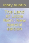 The Land of Little Rain: New special edition Cover Image