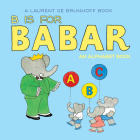 B Is for Babar: An Alphabet Book Cover Image