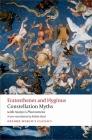 Constellation Myths: With Aratus's Phaenomena (Oxford World's Classics) Cover Image