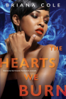 The Hearts We Burn (The Unconditional Series #3) Cover Image