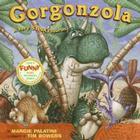 Gorgonzola: A Very Stinkysaurus Cover Image