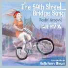 The 59th Street Bridge Song (Feelin' Groovy): A Children's Picture Book Cover Image