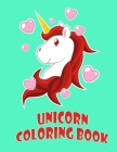 Unicorn Coloring book: An Interesting Coloring Book For Childrens and Toddlers Ages 2-5 with 100 funny designs Cover Image