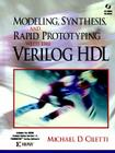 Modeling, Synthesis, and Rapid Prototyping with the Verilog HDL [With (2)] Cover Image
