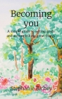 Becoming you: A simple guide to setting goals and accomplishing great things Cover Image