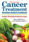 The Essential Cancer Treatment Nutrition Guide and Cookbook: Includes 150 Healthy and Delicious Recipes Cover Image