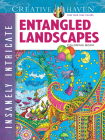 Creative Haven Insanely Intricate Entangled Landscapes Coloring Book (Creative Haven Coloring Books) Cover Image