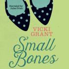 Small Bones Unabridged Audiobook (Secrets) Cover Image
