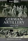 German Artillery: 1914-1918 (Fact File) Cover Image