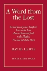 A Word from the Lost: Remarks on James Nayler's Love to the lost And a Hand held forth to the Helpless to Lead out of the Dark Cover Image