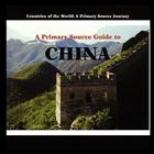 A Primary Source Guide to China Cover Image