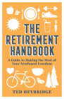 The Retirement Handbook: A Guide to Making the Most of Your Newfound Freedom Cover Image