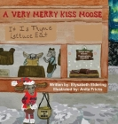 A Very Merry Kiss Moose Cover Image