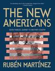 The New Americans: Seven Families Journey to Another Country Cover Image