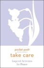 Pocket Posh Take Care: Inspired Activities for Peace Cover Image