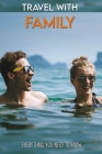 Travel With Family: Everything You Need To Know: Traveling Wives Club Book Cover Image