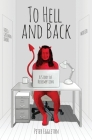 To Hell and Back -- a Story of Redemption Cover Image