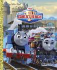 Thomas & Friends The Great Race (Thomas & Friends) (Big Golden Book) Cover Image