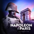 Napoleon and Paris: The Dream of a Capital (Souvenir Catalogue Series) Cover Image