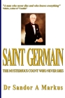 Saint Germain: The mysterious Count who never dies Cover Image
