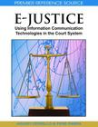 E-Justice: Using Information Communication Technologies in the Court System Cover Image