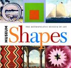Museum Shapes (Metropolitan Museum of Art #3) Cover Image