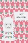Spit Happens: 6 X 9 Dot Grid Bullet Notebook 120 Pages Cover Image