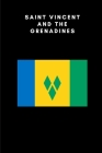 Saint Vincent and the Grenadines: Country Flag A5 Notebook to write in with 120 pages Cover Image