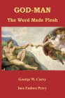 God-Man: The Word Made Flesh Cover Image