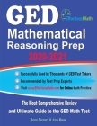 GED Mathematical Reasoning Prep 2020-2021: The Most Comprehensive Review and Ultimate Guide to the GED Math Test Cover Image
