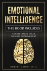 Emotional Intelligence: This Book Includes: Conversation Skills - Memory Improvement Cover Image