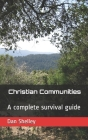 Christian Communities: A complete survival guide Cover Image