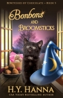 Bonbons and Broomsticks: Bewitched By Chocolate Mysteries - Book 5 Cover Image