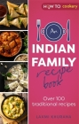 An Indian Housewife's Recipe Book: Over 100 traditional recipes Cover Image