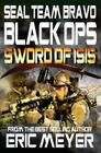 Seal Team Bravo: Black Ops - Sword of Isis Cover Image