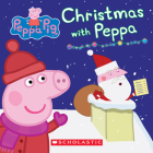 Christmas with Peppa (Peppa Pig: Board Book) Cover Image
