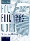 How Buildings Work: The Natural Order of Architecture Cover Image