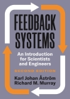 Feedback Systems: An Introduction for Scientists and Engineers, Second Edition Cover Image