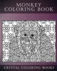 Monkey Coloring Book For Adults: A Stress Relief Adult Coloring Book Containing 30 Monkey Coloring Pages. (Nature #2) Cover Image