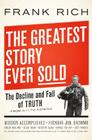 The Greatest Story Ever Sold: The Decline and Fall of Truth from 9/11 to Katrina Cover Image