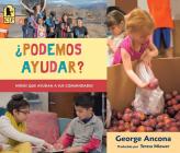 ¿Podemos ayudar?: Niños que ayudan a sus comunidades Cover Image