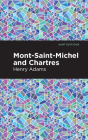Mont-Saint-Michel and Chartres Cover Image