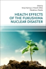 Health Effects of the Fukushima Nuclear Disaster Cover Image