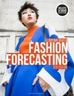 Fashion Forecasting: Bundle Book + Studio Access Card [With Access Code] Cover Image